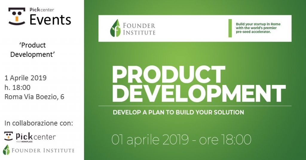 Founder institute rome: product development Pick Center