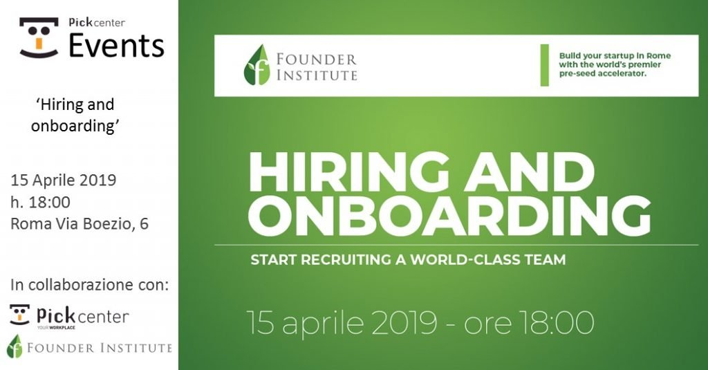 Founder Institute Rome: Hiring and onboarding Pick Center