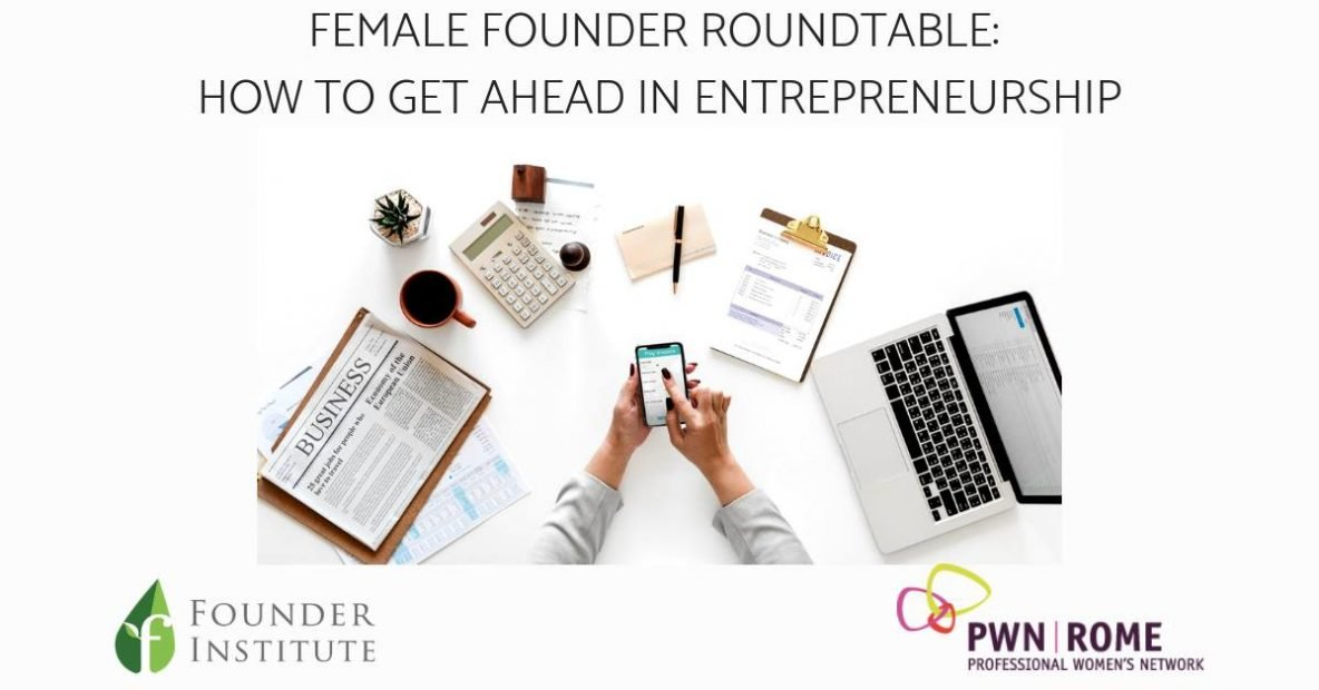 Evento 28/11: Female Founder Roundtable. How to get ahead in Entrepreneurship Pick Center